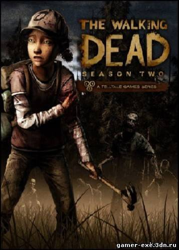 The Walking Dead: Season 2 (2013/ENG/RePack by Redzz)